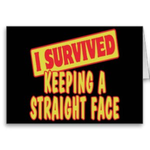 i_survived_keeping_a_straight_face_cards-r83465031f4734df6a020251d02ed1f6a_xvuak_8byvr_324